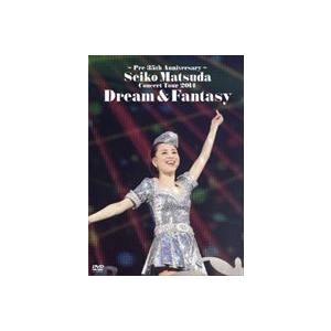 松田聖子/〜Pre 35th Anniversary〜 Seiko Matsuda Concert Tour 2014 Dream & Fantasy(通常盤) [DVD]|dss