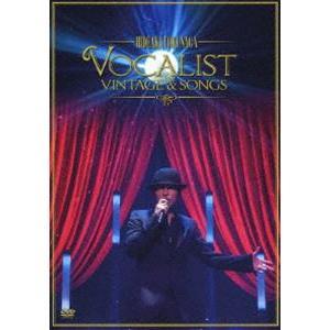 徳永英明/Concert Tour 2012 VOCALIST VINTAGE & SONGS(初回限定盤) [DVD]|dss
