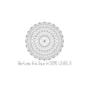 Perfume 4th Tour in DOME LEVEL3【通常盤】 [DVD]|dss