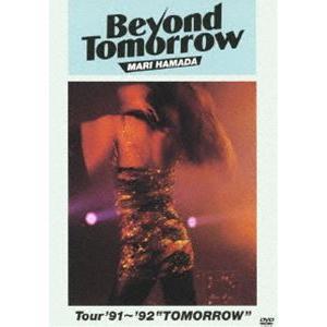 "浜田麻里/BEYOND TOMORROW Tour'91〜'92 ""TOMORROW"" [DVD]|dss"