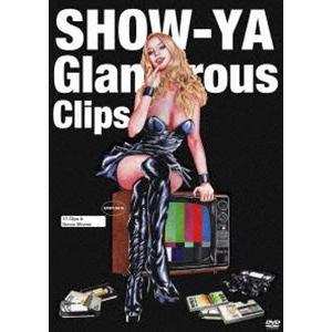 SHOW-YA/Glamorous Clips [DVD]|dss