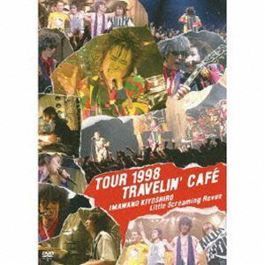 忌野清志郎 Little Screaming Revue/TOUR 1998 TRAVELIN'CAFE [DVD]|dss