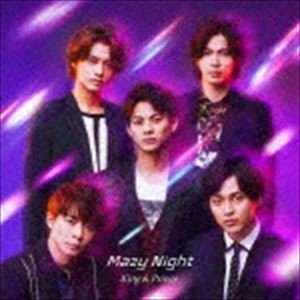 King & Prince / Mazy Night(通常盤) (初回仕様) [CD]
