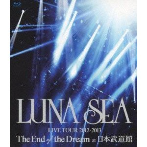 LUNA SEA/LUNA SEA LIVE TOUR 2012-2013 The End of the Dream at 日本武道館 [Blu-ray]|dss