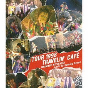 忌野清志郎 Little Screaming Revue/TOUR 1998 TRAVELIN'CAFE [Blu-ray]|dss