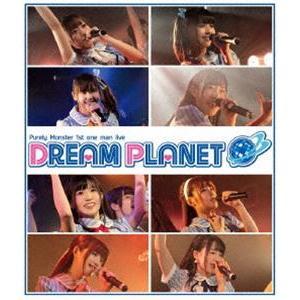 ピュアリーモンスター1stワンマンライブ「DREAM PLANET」 [Blu-ray]|dss