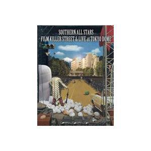 サザンオールスターズ/FILM KILLER STREET(Director's Cut)& LIVE at TOKYO DOME(通常盤)(DVD)