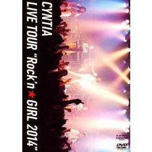 "Cyntia/Cyntia LIVE TOUR""Rock'n☆GIRL 2014"" [DVD] dss"