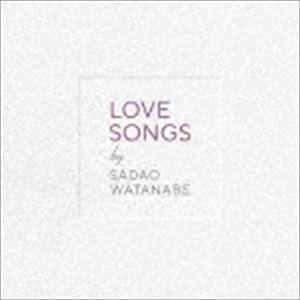 渡辺貞夫 / LOVE SONGS [CD]