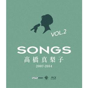 高橋真梨子/SONGS 高橋真梨子 2007-2014 Blu-ray vol.2〜2011-2014〜 [Blu-ray] dss