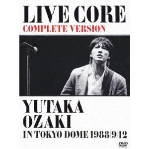 尾崎豊/LIVE CORE 完全版 〜 YUTAKA OZAKI IN TOKYO DOME 1988・9・12<DVD> [DVD]|dss