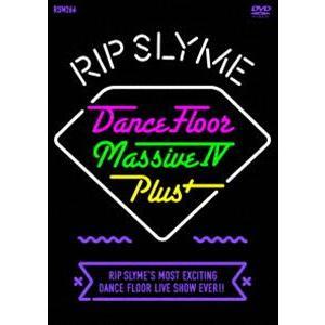 RIP SLYME/DANCE FLOOR MASSIVE IV PLUS [DVD]|dss
