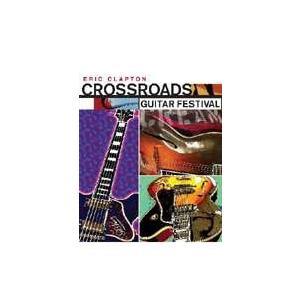 クロス・ロード ギター・フェスティヴァル [DVD] dss