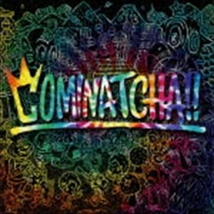 WANIMA / COMINATCHA!!(通常盤) (初回仕様) [CD]