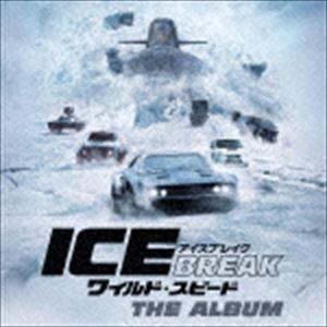 (オリジナル・サウンドトラック) ワイルド・スピード アイスブレイク オリジナル・サウンドトラック [CD]|dss