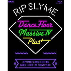 RIP SLYME/DANCE FLOOR MASSIVE IV PLUS [Blu-ray]|dss