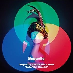 """Superfly Arena Tour 2016""""Into The Circle!""""(通常盤) [Blu-ray]