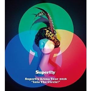 """Superfly Arena Tour 2016""""Into The Circle!""""(初回限定盤) [Blu-ray]