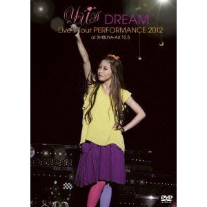 YU-A DREAM Live Tour PERFORMANCE 2012 at SHIBUYA-AX 10.5 [DVD]|dss