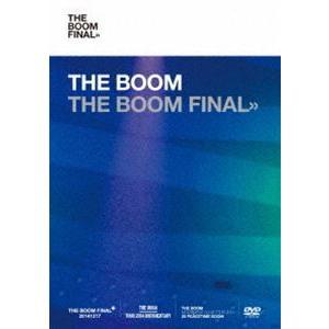 THE BOOM/THE BOOM FINAL【初回限定盤(DVD)】 [DVD]|dss