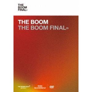 THE BOOM/THE BOOM FINAL【通常盤(DVD)】 [DVD]|dss