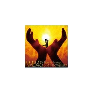 NMB48 / Team M 1st stage アイドルの夜明け [CD] dss