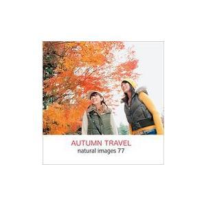 naturalimages Vol.77 AUTUMN TRAVEL|dtp