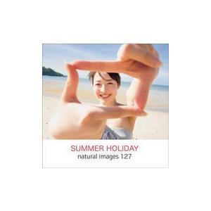 naturalimages Vol.127 SUMMER HOLIDAY dtp
