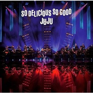"JUJU/JUJU BIG BAND JAZZ LIVE""So Delicious So Good""(CD/邦楽ポップス)