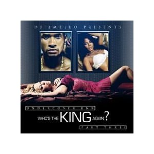 Undercover RnB - Who's The King Again? Pt 3 - DJ 2Mello (MIXCD)|e-bms-store