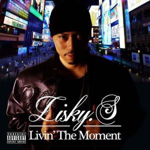 (e-BMS特典付) LIVIN' THE MOMENT - LISKY.S (リスキー・エス) (国内盤)|e-bms-store