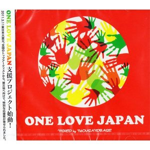 ONE LOVE JAPAN (MIXED by THOUSAND BASE) (国内盤CD)(完全限定生産)(あす楽対応)|e-bms-store
