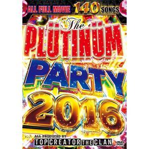 (洋楽DVD)クリエイター集団『TOP CREATOR the CLAN』2016年PARTY DVD! PLUTINUM PARTY 2016 - TOP CREATOR the CLAN (国内盤)(2枚組)|e-bms-store