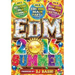 (洋楽DVD)最強「サマーEDM」3枚組6時間! EDM 2016 SUMMER - DJ BASH (国内盤)(3枚組)|e-bms-store