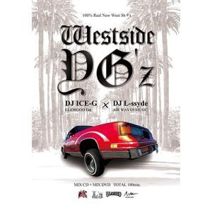 (洋楽DVD/MIXCD)永久保存確定のWest Coast Mix! 100% Real New West Shit - Westside YG'z - DJ ICE-G x DJ L-ssyde (国内盤)(2枚組)|e-bms-store