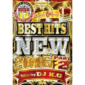 (洋楽DVD)業界NO.1超メガメガミックスDVD! RUSH 10 BEST HITS NEW 2016 Part 2 - DJ K.G (国内盤)|e-bms-store