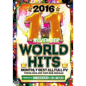 (洋楽DVD)早すぎヤバイ!超ヒットPV大収録! 2016/11 -NOVEMBER WORLD HITS- I-SQUARE & DJ DIGGY (国内盤)|e-bms-store