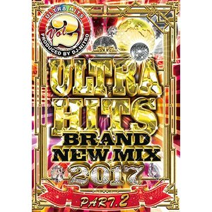 (洋楽DVD)最新ヒット曲チェックにオススメ! ULTRA HITS vol.2 - BRAND NEW MIX 2017 part.2 - DJ NITRO (国内盤)|e-bms-store