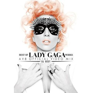 BEST OF LADY GAGA WORKS - AV8 OFFICIAL VIDEO MIX - DJ OGGY (国内盤)(洋楽DVD)(MIXDVD)(MIXCD)|e-bms-store
