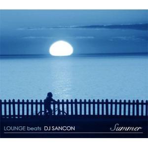 誰でもが聴きやすい最高の空間がここにある! LOUNGE beat - DJ SANCON (国内盤MIXCD)(あす楽対応) e-bms-store