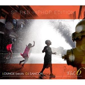 (MIXCD) まったりドライブや休日のBGMに!大人時間・作業用BGM。ラウンジミックス。 LOUNGE beat Vol,6 - DJ SANCON (洋楽)(国内盤) e-bms-store