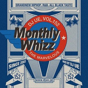 (MIXCD) 流行の速さや流れをいち早くお届け! Monthly whizz vol.152 - DJ UE (洋楽)(国内盤)|e-bms-store