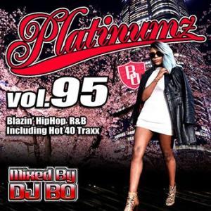 (MIXCD) 震えるほどカッコイイMIX! Platinumz Vol.95 - DJ BO (洋楽)(国内盤) e-bms-store