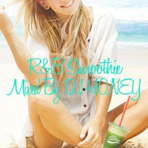 (MIXCD)サマーソングを絶妙なグルーヴでMixした極上のSmooooothie! R&B Smoothie - DJ HONEY (洋楽)(国内盤)|e-bms-store