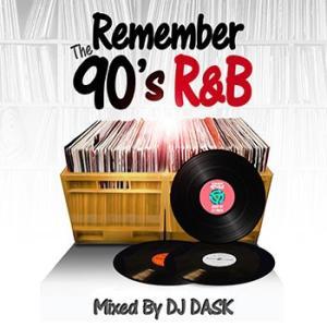 (MIXCD)完全永久保存版のMIX CDはコチラです! REMEMBER THE 90's R&B - DJ DASK (洋楽)(国内盤)|e-bms-store