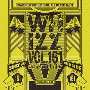 (MIXCD)流行の速さや流れをいち早くお届け! Monthly whizz vol.161 - DJ UE (洋楽)(国内盤)|e-bms-store