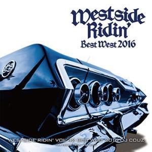 (MIXCD)真のウエストコーストをまとめてチェック! Westside Ridin' Vol. 42 -The Best West 2016- DJ COUZ (洋楽)(国内盤)(あすつく)|e-bms-store