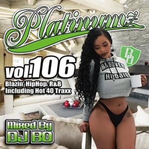 (MIXCD)震えるほどカッコイイMIX! Platinumz Vol.106 - DJ BO (洋楽)(国内盤) e-bms-store