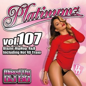 (MIXCD)震えるほどカッコイイMIX! Platinumz Vol.107 - DJ BO (洋楽)(国内盤) e-bms-store