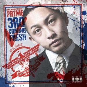 (e-BMS特典付)(MIXCD) 3rd Coming Fresh - PR1ME (Hip Hop / ヒップホップ)(日本語ラップ)(国内盤) e-bms-store